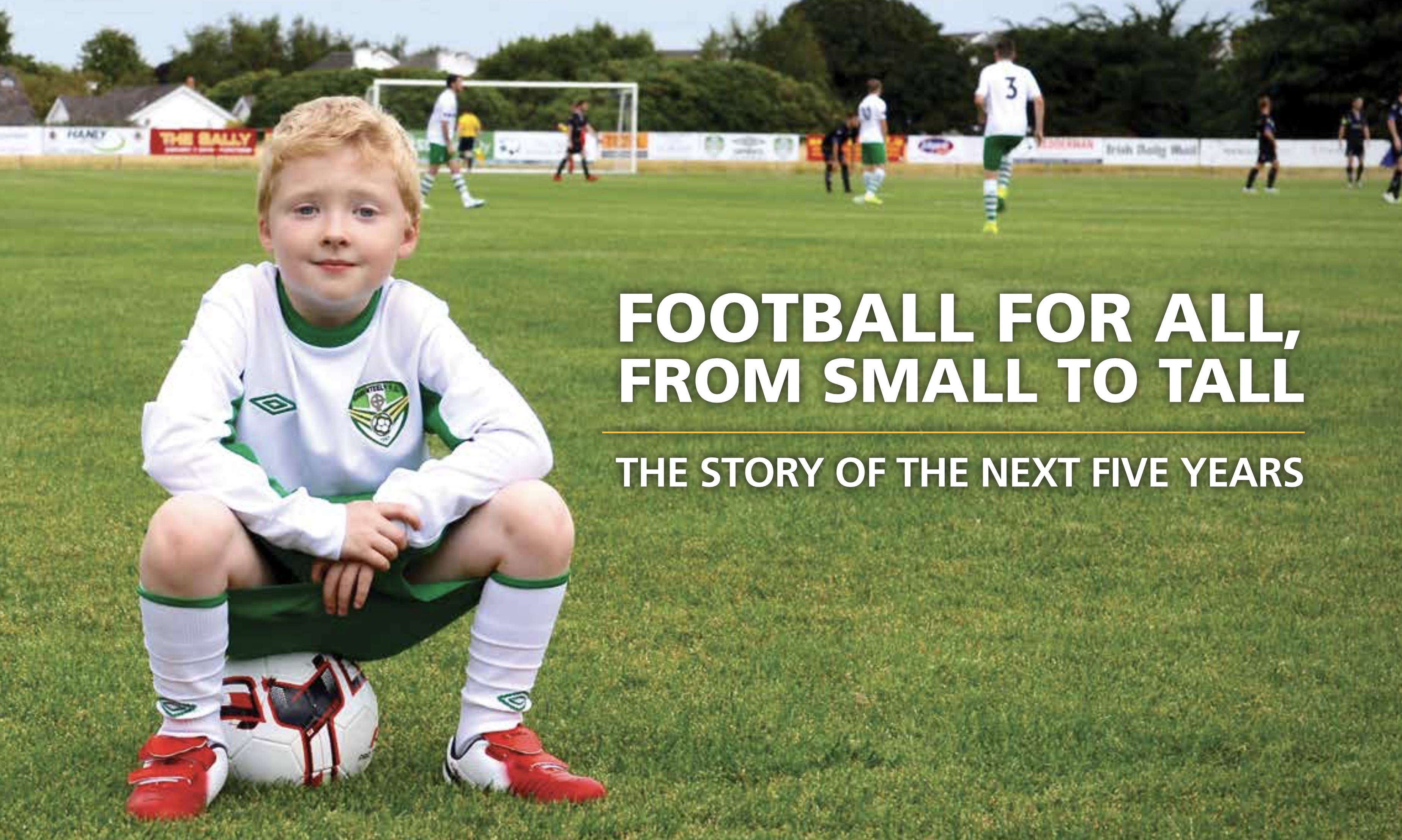 Cabinteely FC Vision & Strategy 2017-2021